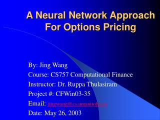 A Neural Network Approach For Options Pricing