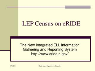 LEP Census on eRIDE