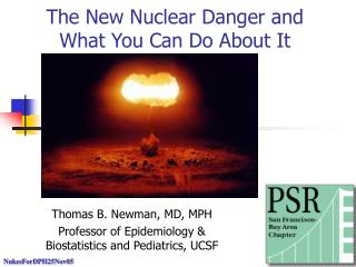 The New Nuclear Danger and What You Can Do About It