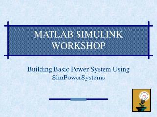 MATLAB SIMULINK WORKSHOP