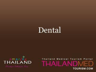 thailand medical tourism_dental