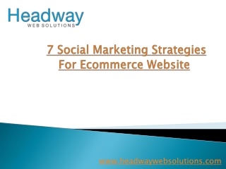 7 Social Marketing Strategies For Ecommerce Website