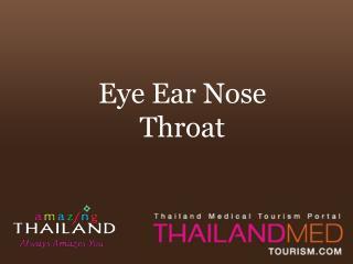 thailand medical tourism_eye ear nose throat