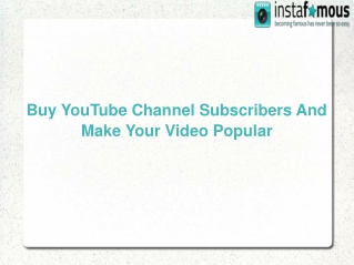 Buy YouTube Channel Subscribers And Make Your Video Popular