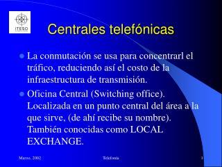 Centrales telef nicas