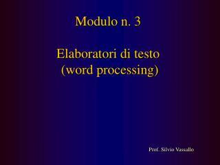 Modulo n. 3 Elaboratori di testo (word processing)