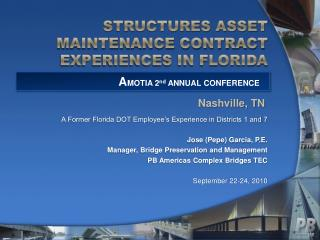 STRUCTURES ASSET MAINTENANCE CONTRACT EXPERIENCES IN FLORIDA