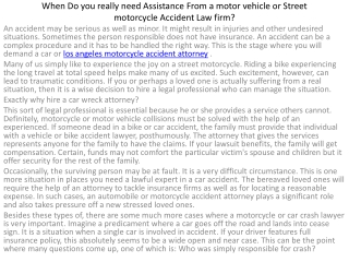 Find an Seasoned Motorcycle Automobile accident Lawyer withi