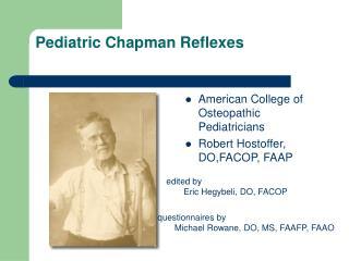 Pediatric Chapman Reflexes