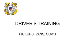 DRIVER S TRAINING