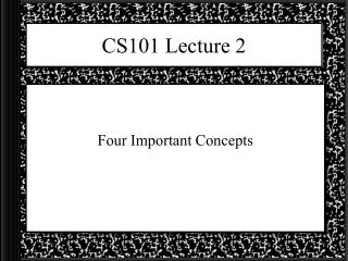 CS101 Lecture 2