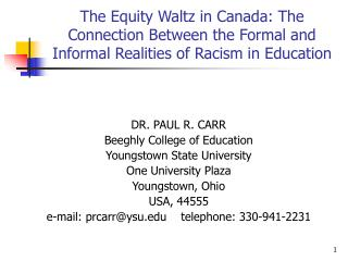 The Equity Waltz in Canada: The Connection Between the Formal and Informal Realities of Racism in Education