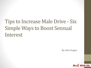 Tips to Increase Male Drive - Six Simple Ways