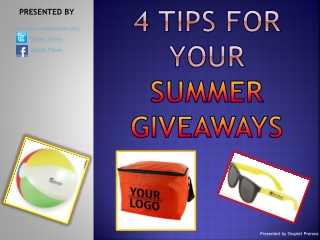4 Tips For Your Summer Giveaway