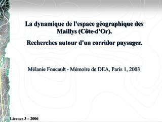 La dynamique de lespace g ographique des Maillys C te-dOr. Recherches autour dun corridor paysager.