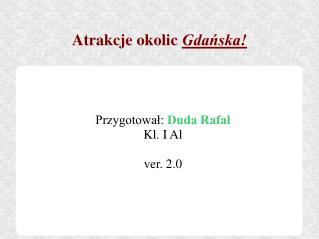 Atrakcje okolic Gdanska