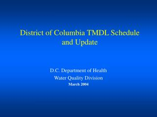 District of Columbia TMDL Schedule and Update