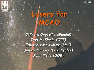 Lasers for MCAO