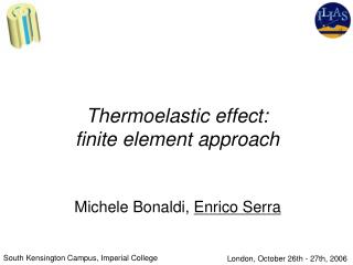 Thermoelastic effect:  finite element approach
