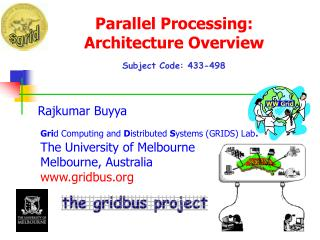 Parallel Processing:  Architecture Overview