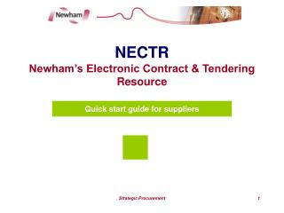 NECTR Newham s Electronic Contract  Tendering Resource