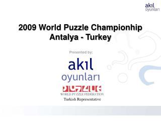 2009 World Puzzle Championhip Antalya - Turkey