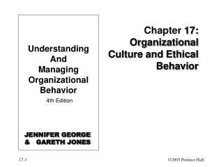 Chapter 17: Organizational Culture and Ethical Behavior