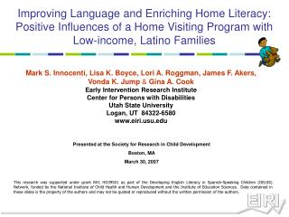 Improving Language and Enriching Home Literacy:  Positive Influences of a Home Visiting Program with Low-income, Latino