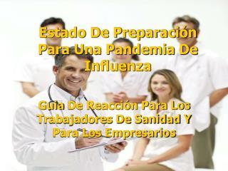 Estado De Preparaci n Para Una Pandemia De Influenza