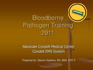 Bloodborne Pathogen Training 2011