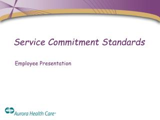Service Commitment Standards