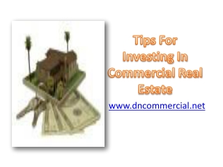 Tips For Investing In Commercial Real Estate