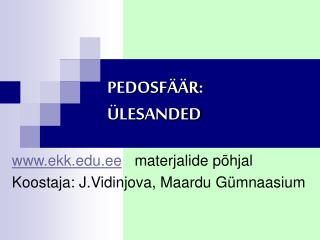 PEDOSF  R:  LESANDED