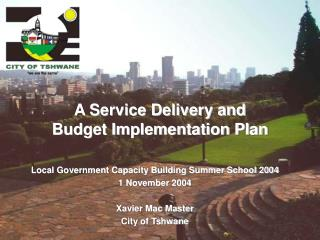 A Service Delivery and Budget Implementation Plan