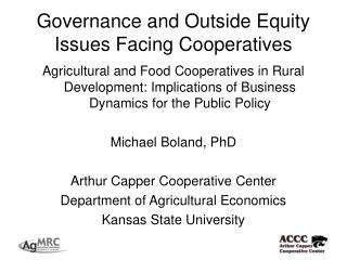 Governance and Outside Equity Issues Facing Cooperatives