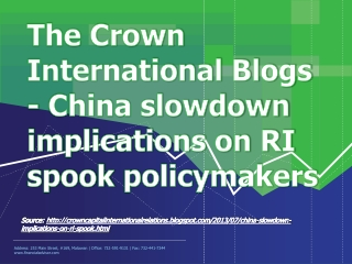 The Crown International Blogs - China slowdown implications