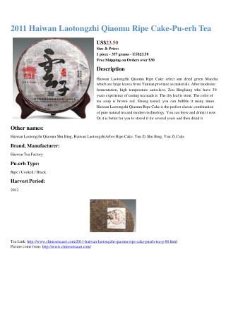 2011 Haiwan Laotongzhi Qiaomu Ripe Cake
