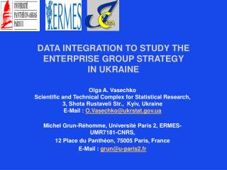DATA INTEGRATION TO STUDY THE ENTERPRISE GROUP STRATEGY  IN UKRAINE