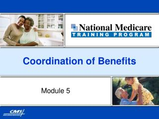 Coordination of Benefits
