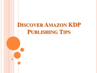 Discover Amazon KDP Publishing Tips