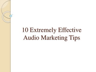 10 Extremely Effective Audio Marketing Tips