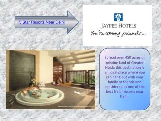 5 Star Resorts Near Delhi