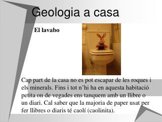 Geologia a casa