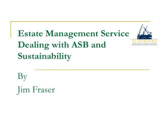 Estate Management Service  Dealing with ASB and Sustainability