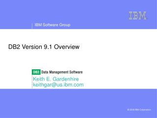 DB2 Version 9.1 Overview