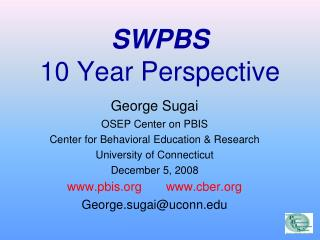 SWPBS 10 Year Perspective