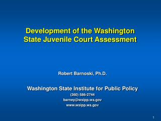 Development of the Washington State Juvenile Court Assessment