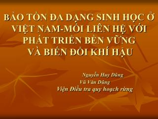 BO TN  A DNG SINH HC  VIT NAM-MI LI N H VI PH T TRIN BN VNG  V  BIN  I KH  HU                            Nguyn Huy Dung