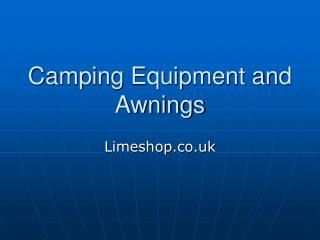 Camping equipments and awnings UK