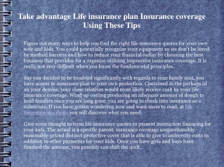 Take advantage Life insurance plan Insurance coverage Using